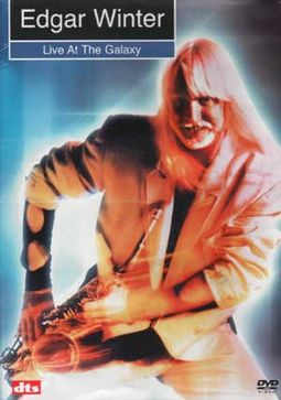 Edgar Winter - Live at the Galaxy