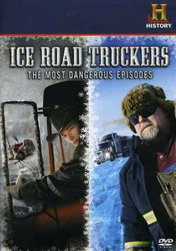 Ice Road Truckers - Most Dangerous Episodes