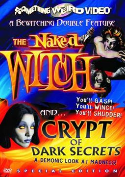 The Naked Witch / Crypt of Dark Secrets - Double
