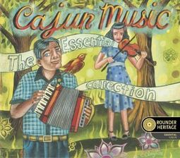 Cajun Music: The Essential Collection