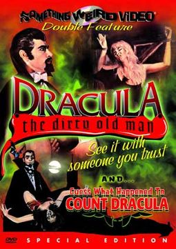 Dracula the Dirty Old Man / Guess What Happened