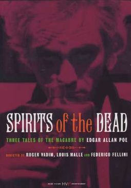 Spirits of the Dead (The Classic Collection)