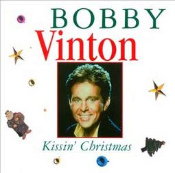 Kissin' Christmas: The Bobby Vinton Christmas