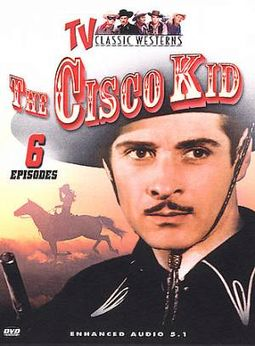 TV Classic Westerns - Cisco Kid - Volume 1