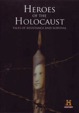 History Channel: Heroes of the Holocaust - Tales