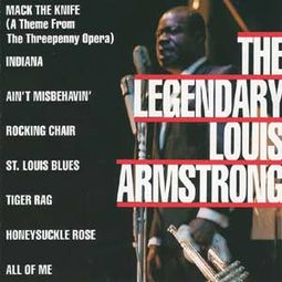 The Legendary, Louis Armstrong