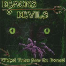 Demons & Devils: Wicked Tunes From The Doomed