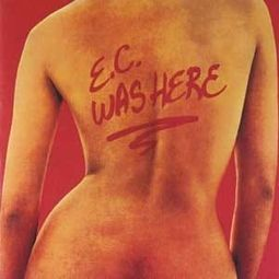 E.C. Was Here (Remastered)