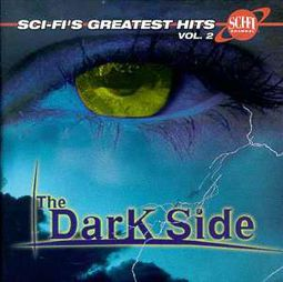 Sci-Fi's Greatest Hits, Volume 2: The Darkest Side