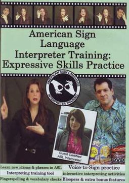 American Sign Language - Interpreter Training: