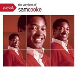 Playlist: The Very Best of Sam Cooke