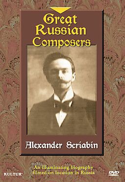 Great Russian Composers: Alexander Scriabin
