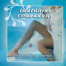 Bathtime Relaxation [Import]