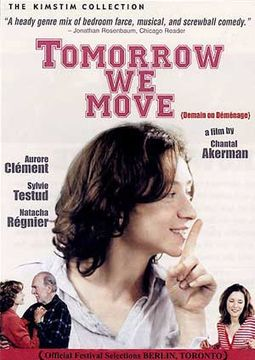Tomorrow we Move (Demain on Demenage)
