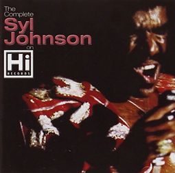 The Complete Syl Johnson on Hi Records (2-CD)