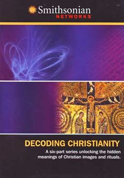 Smithsonian Networks - Decoding Christianity