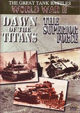 Great Tank Battles of World War II: Dawn of the