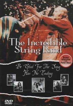 The Incredible String Band - Be Glad For the Song