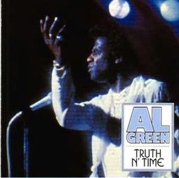 Al Green - Truth ´N Time