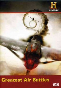 Dogfights: The Greatest Air Battles