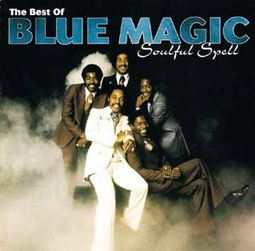Soulful Spell: The Best of Blue Magic