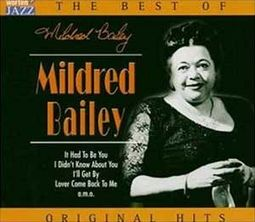 The Best of Mildred Bailey