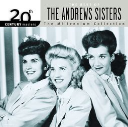 The Best of The Andrews Sisters - 20th Century