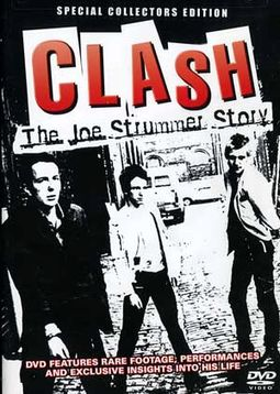 The Clash - Clash: The Joe Strummer Story