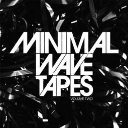 The Minimal Wave Tapes Volume Two (2-LPs)
