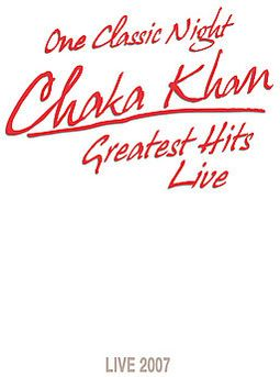 Chaka Khan - Greatest Hits Live / One Classic