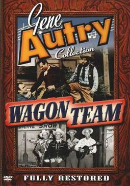Gene Autry Collection - Wagon Team