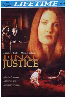 Final Justice (Lifetime Original Movie)