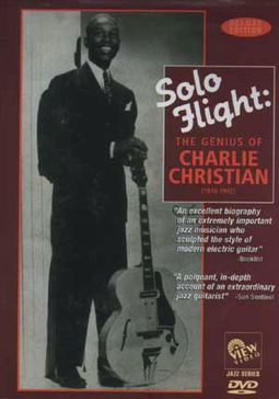 Charlie Christian - Solo Flight: Genius of