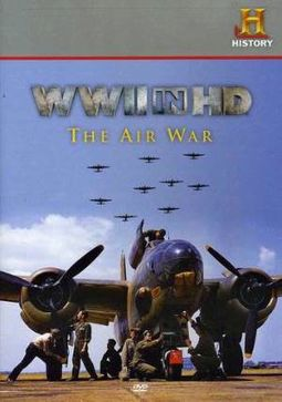 History Channel - WWII in HD: The Air War