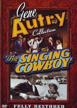 Gene Autry Collection - The Singing Cowboy