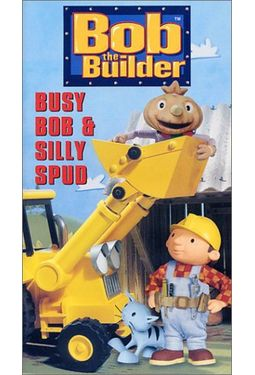 Bob the Builder: Busy Bob & Silly Spud
