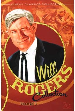 Will Rogers Collection, Volume 1 (Life Begins At