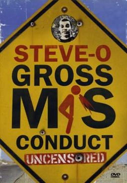 Steve-O - Gross Misconduct