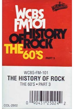 WCBS FM101.1 - History of Rock: The 60's, Part 3