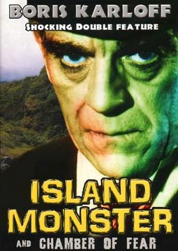 Island Monster / Chamber of Fear - Double Feature