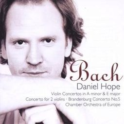 Bach: Violin Concertos in A Minor and E Major,