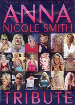 Anna Nicole Smith: Tribute