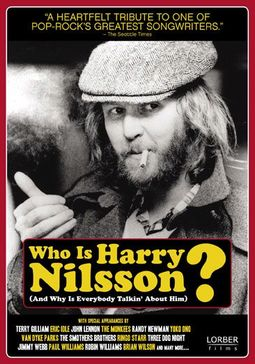 Who Is Harry Nilsson (And Why Is Everybody
