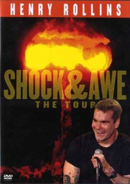 Henry Rollins - Shock & Awe:The Tour