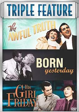 The Awful Truth Born Yesterday / His Girl Friday