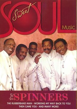Sweet Soul Music - The Spinners