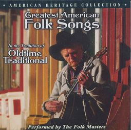 Greatest American Folk Songs in the Tradition of