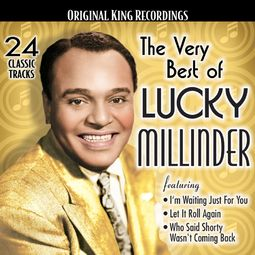 The Very Best of Lucky Millinder