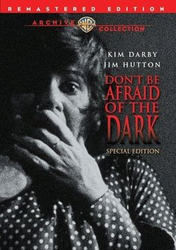 Don't Be Afraid of the Dark