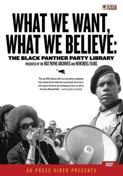 Black Panther Party Library - What We Want, What